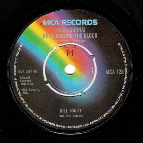 BILL HALEY AND HIS COMETS (We're Gonna) Rock Around The Clock Vinyl Record 7 Inch MCA 1974